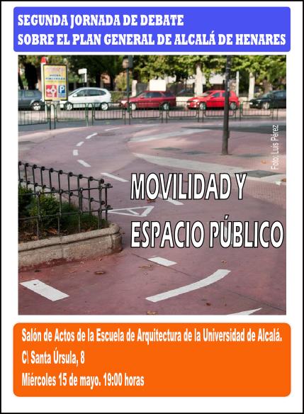 Segunda jornada de debate sobre PG de Alcala-Movilidad y espacio publico-15-05-2013