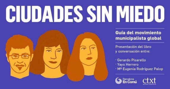 Presentación del libro' Ciudades Sin Miedo: la guía del movimiento municipalista global' @ Teatro del Barrio | Madrid | Comunidad de Madrid | España