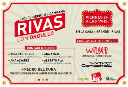Acto fin de campaña #RivasconOrgullo @ La Casa +Grande