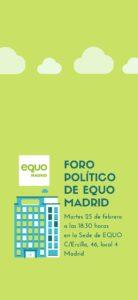 Foro político EQUO Madrid, 25 de febrero @ Sede EQUO