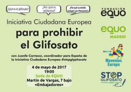 Charla-debate sobre la Iniciativa Ciudadana Europea para prohibir el glifosato @ Sede EQUO | Madrid | Comunidad de Madrid | España