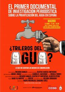 Proyección del documental '¿Trileros del agua?' @ Sala 13 Rosas, Sede CCOO | Madrid | Comunidad de Madrid | España