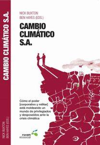 """Presentación libro """"Cambio Climático S.A."""" @ Espacio Abierto FUHEM   Madrid   Comunidad de Madrid   España"""