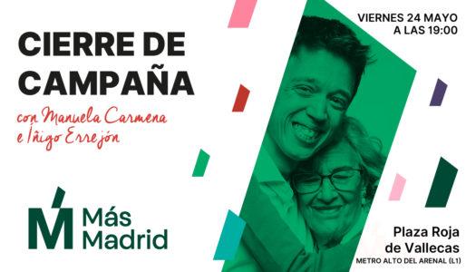 Cierre de campaña +Madrid @ Plaza Roja de Vallecas