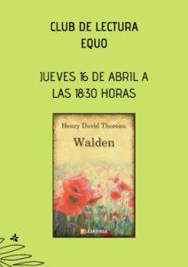 Club de lectura EQUO: 'Walden. La vida en los bosques' @ Desde tu casa a través de zoom