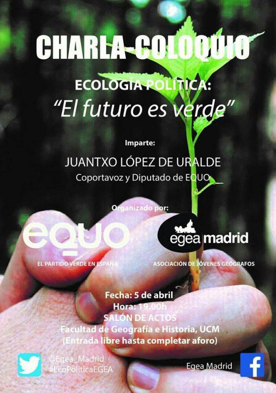 Charla-coloquio sobre Ecología Política @ Facultad de Geografía e Historia UCM | Madrid | España