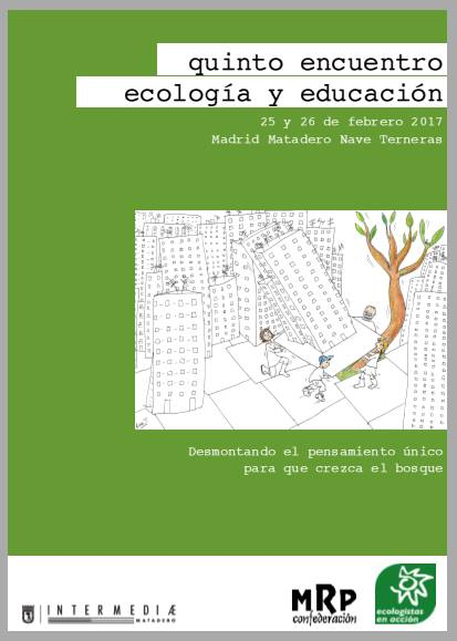 V Encuentro sobre Ecología y Educación @ Matadero Nave Terneras | Madrid | Comunidad de Madrid | España