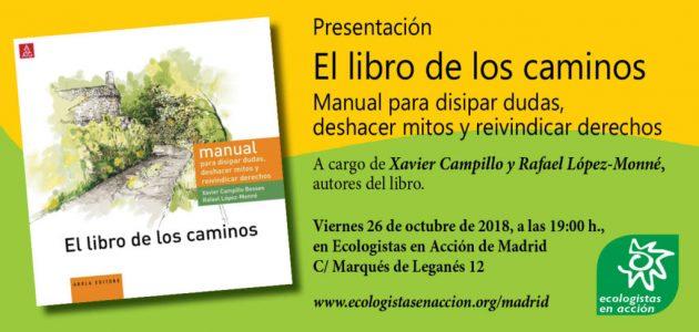Presentación de El libro de los caminos @ Sede Ecologistas en Acción | Madrid | Comunidad de Madrid | España