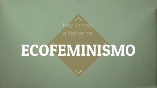 Documentales y lecturas Ecofeministas para la cuarentena @ En tu casa