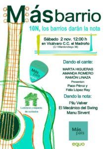 El 10N. Los barrios dan la nota @ Centro Cultural El Madroño, Vicálvaro