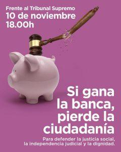 Concentración ante el Tribunal Supremo #Ganalabanca @ Enfrente del Tribunal Supremo | Madrid | Comunidad de Madrid | España