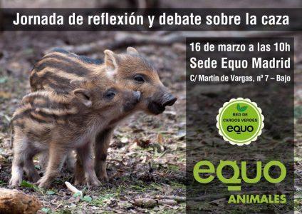 Jornada interna de reflexión sobre la caza @ Sede EQUO