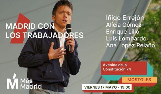 Más Madrid con los Trabajadores en Móstoles @ Av. de la Constitución, 74