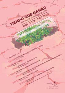 Tiempo de Ganar. Seminario de ecología política @ Espacio Madrid 129