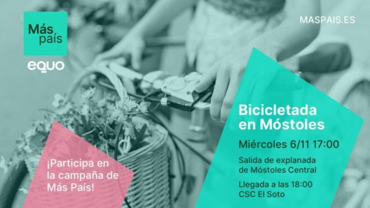 Bicicletada Más País-EQUO en Móstoles @ Explanada de la Estación Móstoles Central