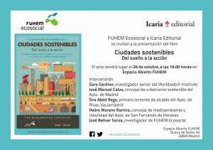"""Presentación del informe """"Ciudades sostenibles"""" @ Espacio abierto FUHEM   Madrid   Comunidad de Madrid   España"""