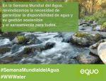 Semana Mundial del Agua: Por el derecho humano al agua y su gestión sostenible