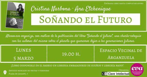 """Presentación libro """"Soñando el futuro"""" @ Espacio Vecinal de Arganzuela   Madrid   Comunidad de Madrid   España"""